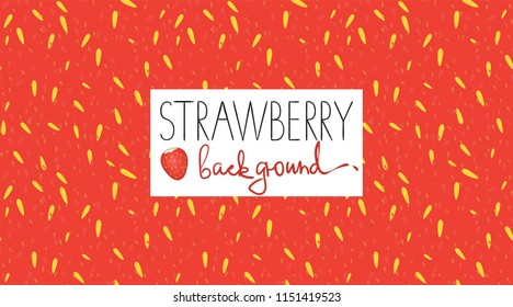Vector colorful background with strawberry pulp. Bright pattern for natural organic food design, banner or poster