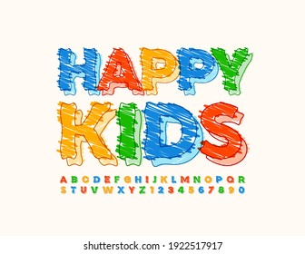 Vector colorful banner Happy Kids. Bright Drawn Font. Sketch Alphabet Letters and Numbers set