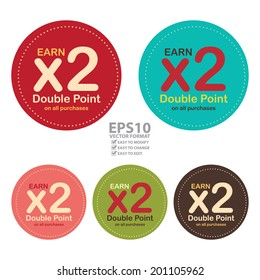 Vector : Colorful Circle Earn x2 Double Point on All Purchases Icon, Label or Sticker Isolated on White Background