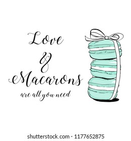 "Vector colorful cute macaroons and hand drawn quote text ""Love & Macarons are all you need"". Sweet pastry cookies with crumbles. Stack of colorful macarons icon. Macaroon Vector illustration isolated"