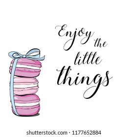 "Vector colorful cute macaroons and hand drawn quote text ""Enjoy the little things"". Sweet pastry cookies with crumbles. Stack of colorful cartoon macarons icon. Macaroon Vector illustration isolated."