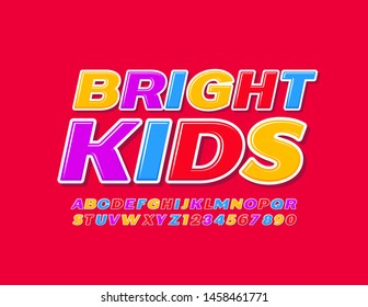 Vector colorful emblem Bright Kids. Creative Uppercase Font. Modern Alphabet Letters and Numbers