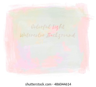 Vector colorful light watercolor background.