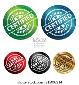 Vector : Colorful Metallic Style Certified Icon, Badge, Label or Sticker for Quality Management Systems, Quality Assurance and Quality Control Concept Isolated on White Background