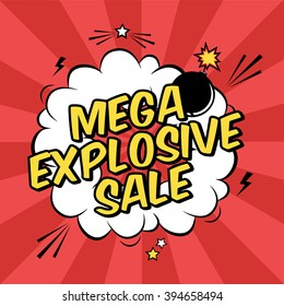 Vector colorful pop art illustration with mega explosive sale discount promotion. Decorative template with cloud and bomb explosion in modern comics style.