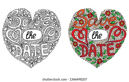 Vector colorful Save the date words with flover and leaf for coloring book. Hand written wedding custom calligraphy isolated on black. Elegant ornate lettering.
