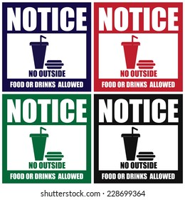 Vector : Colorful Square Notice No Outside Food Or Drinks Allowed Icon, Sign, Label, Poster or Sticker