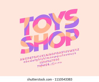 Vector colorful Toy Shop label. Graphic Style Font. Alphabet Letters, Numbers, Punctuation Symbols