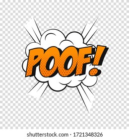 Vector comic sound effect. Cartoon speech bubble with phrase Poof.