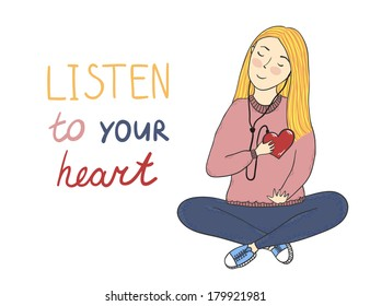 "Vector concept card with cute smiling young girl with heart in her hand and text ""Listen to your heart"""