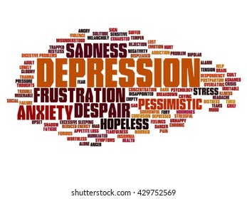 Vector concept conceptual depression or mental emotional disorder abstract word cloud isolated on background metaphor to anxiety, sadness, negative, sad, problem, despair, unhappy, frustration symptom