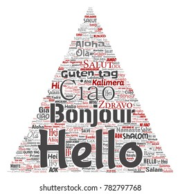 Vector concept or conceptual triangle arrow hello or greeting international tourism word cloud in different languages or multilingual. Collage of world, foreign, worldwide travel translate, vacation