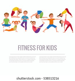 Vector concept happy kids exercise poses and yoga asana for fitness design with text template. Cute cartoon gymnastics for children and healthy lifestyle sport illustration.