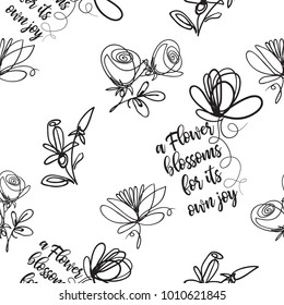 Vector continuos line drawing with roses, petals, flowers, flower blossom quote. Black simple hand drawn illustration on white background for fabric design. Abstract floral linear seamless pattern.