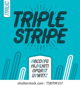 Vector cool capital alphabet letters collection. Retro italic type font, script from a to z best for use in logotype creation. Created using geometric triple stripes.