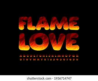 Vector creative card Flame Love. Bright flaming Font. Burning set of Alphabet Letters and Numbers