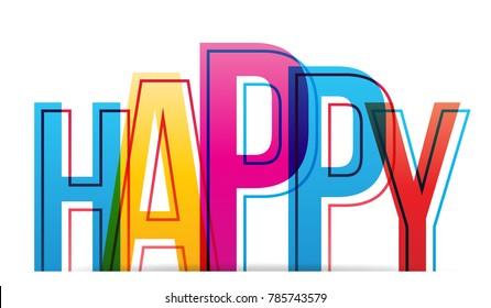 Vector creative illustration of happy word