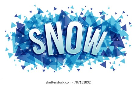 Vector creative illustration of snow word