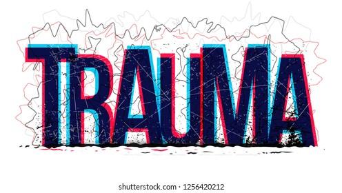 Vector creative illustration of Trauma word
