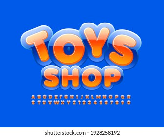 Vector creative logo Toys Shop with Bright Font. Glossy Alphabet Letters and Numbers set