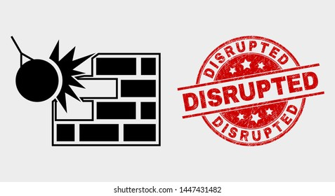 Vector crush the wall pictogram and Disrupted seal stamp. Red rounded textured seal with Disrupted text. Vector combination for crush the wall in flat style. Black isolated crush the wall pictogram.
