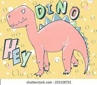 "vector cute cartoon dinosaur with slogan ""hey dino"""