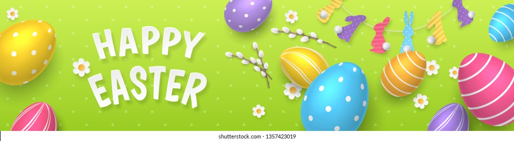 Vector cute horizontal greeting banner with garland of paper-cut bunnies and colored 3D realistic eggs. Festive template with text Happy Easter, paper chamomiles and pussy willow on green background.
