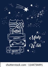 Vector cute illustration of hand drawn loving cats sitting on old suitcases and looking at night sky with falling stars, lettering make a wish, hand drawn with pen, stack of travel bags. fall in love