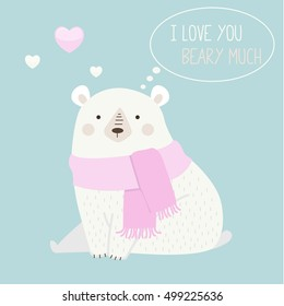 "Vector of a cute polar bear with a heart is saying ""I love you beary much"". Cute romantic illustration with funny text. Valentines card with cartoon character"