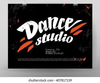 Vector dance studio logo. Dance grunge background, poster, placard, banner design template. Hand written font. Paint drops splattered. Modern street dancing. Dance school insignia.