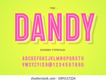 Vector dandy modern typeface. Alphabet ttrendy typography bold colorful style for party poster, printing on fabric, t shirt, promotion, decoration, stamp, label, special offer. Cool font. 10 eps