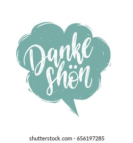 Vector Danke Shon calligraphy, german translation of Thank You phrase. Hand lettering in speech bubble.