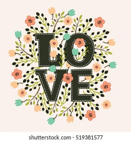 """Vector decorative card with floral decor and amazing hand drawn word """"Love"""" in vintage style"""