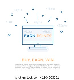 Vector design for business reward programs and customer loyalty strategy by earning points. Buy, earn points and win. Screen with Earn Points message and different amounts of points floating around