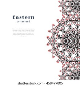 Vector design with circular ornament in eastern style. Ornate oriental element and place for text. Black, red, white color. Template for invitations, greeting cards, flyer pages, brochures.