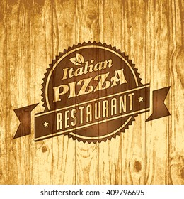 Vector design elements template for logo label of pizza or pizzeria. On vintage retro wood background.
