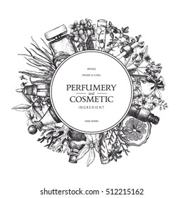 Vector design with hand drawn perfumery and cosmetics ingredients. Decorative background with vintage aromatic plants sketch.