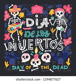 Vector Dia de Los Muertos, Day of the Dead or Mexico Halloween greeting card, invitation. Decoration with skeletons and flowers. Vector illustration background.