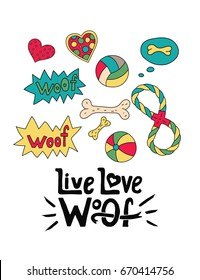 Vector dog card with handdrawn lettering message. Live love woof.