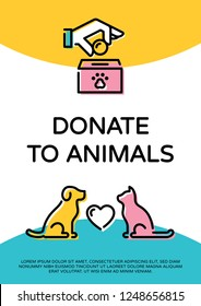 Vector Donate To Animals design poster with cat, dog and heart. Pet donation banner design template. Helping hand with money and paw illustration for volunteer organization, center, fundraising event