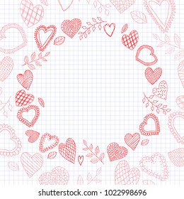 Vector doodle hearts frame. Happy valentines day card. Vector illustration.