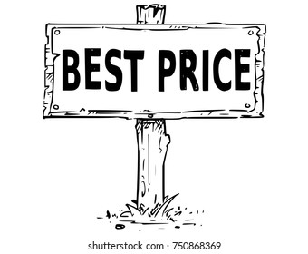 Vector drawing of wooden sign board with business text best price.