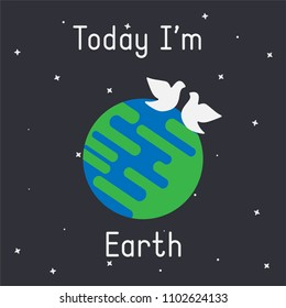 "Vector Earth with doves illustration with ""Today I'm Earth"" caption on dark background"