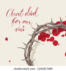Vector Easter banner with handwritten inscriptions Christ died for our sins, with crown of thorns and drops of blood