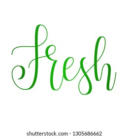 Vector Eco Slogan. Fresh. Hand written modern calligraphy