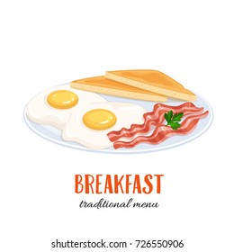 Vector eggs with bacon and toast. Illustration breakfast for food menu design.