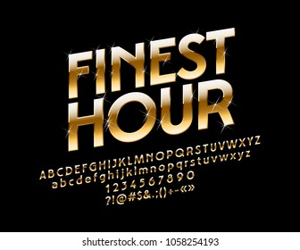 Vector Elegant Golden Sign Finest  Hour. Chic glossy Font with Bright Stars. Luxury Alphabet Letters, Numbers and Symbols