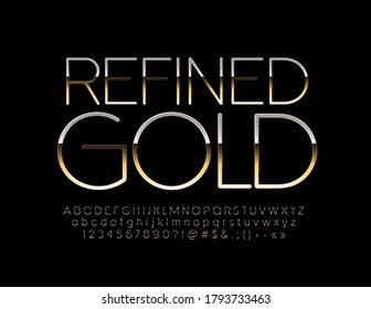 Vector elegant sign Refined Gold. Business elite Font. Chic shiny Alphabet Letters and Numbers