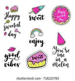 Vector elements set with lettering: Happy sweetest day, Good, vibes, fashion fun patches: lip, ice cream, candy, watermelon, doughnut, cake, lollipop on background. Pop art stickers style