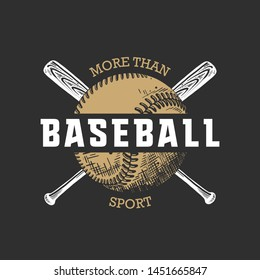 Vector engraved style illustration for posters, decoration, t-shirt design. Hand drawn sketch of ball and bat with motivational typography on dark background. Detailed vintage drawing logo.